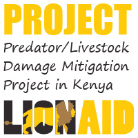 LionAid Predator/Livestock Damage Mitigation Project in Kenya