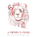 """A Father's Pride"" by Matthew Payne"