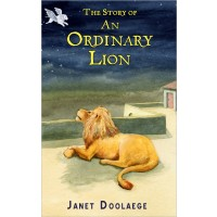 """The Story of an Ordinary Lion"" by Janet Doolaege"